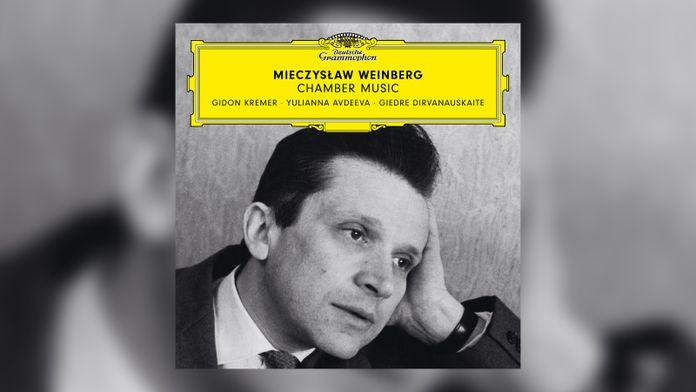 Weinberg - Chamber Music ; Gideon Kremer, Yulianna Avdeeva