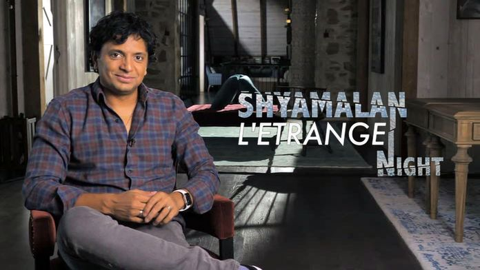 Shyamalan : l'étrange night