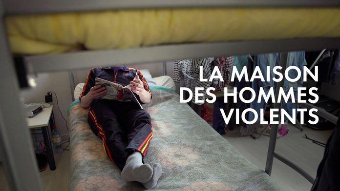 La maison des hommes violents