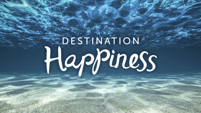 Destination Happiness