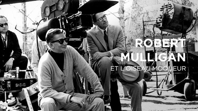 Robert Mulligan et l'oiseau moqueur