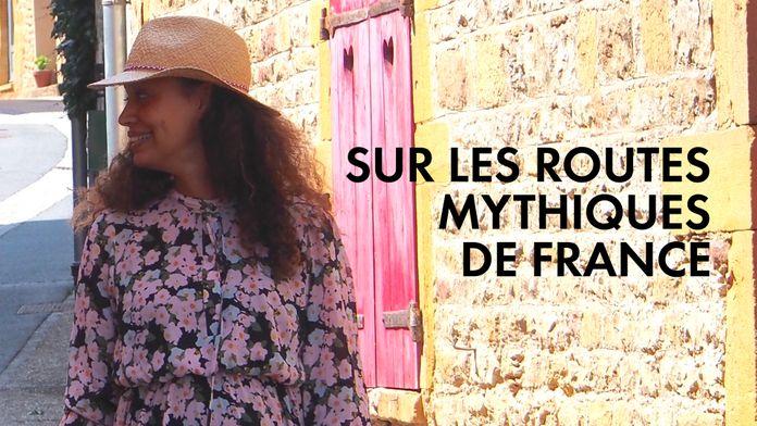 Sur les routes mythiques de France