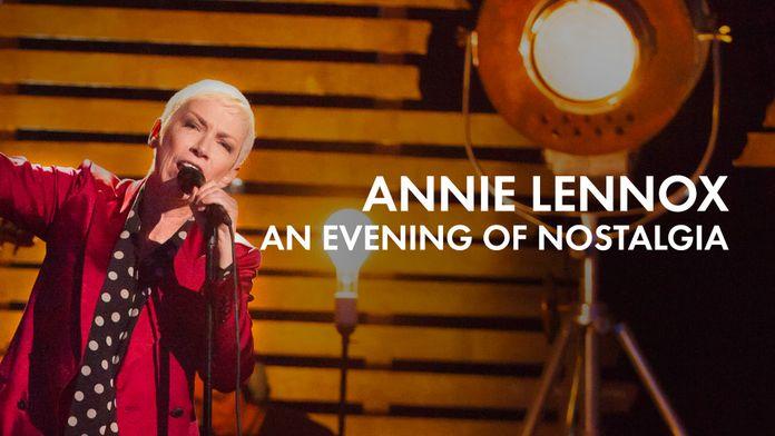 Annie Lennox : An Evening of Nostalgia