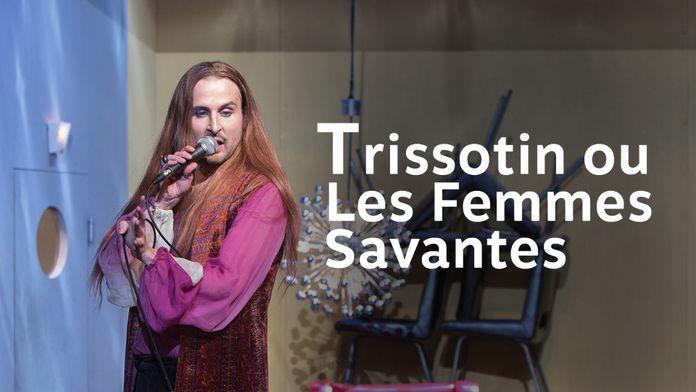 Trissotin ou les Femmes savantes