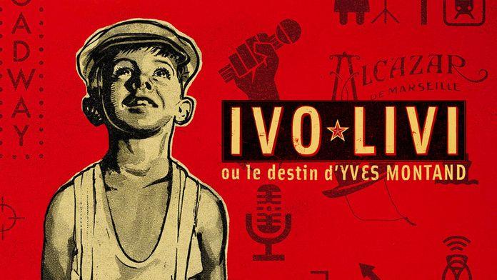 Ivo Livi ou le destin d'Yves Montand