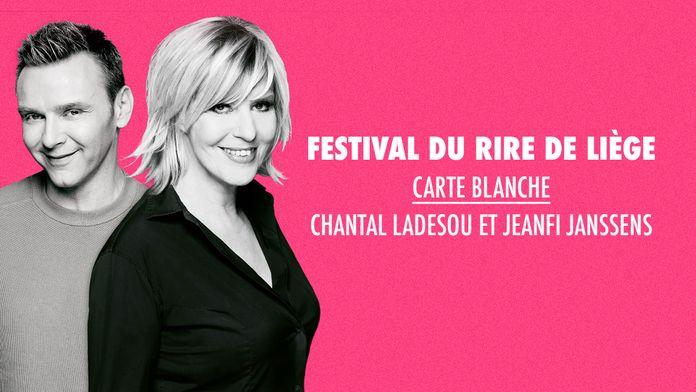 Festival du rire de Liège : Carte blanche à Chantal Ladesou et Jeanfi Janssens