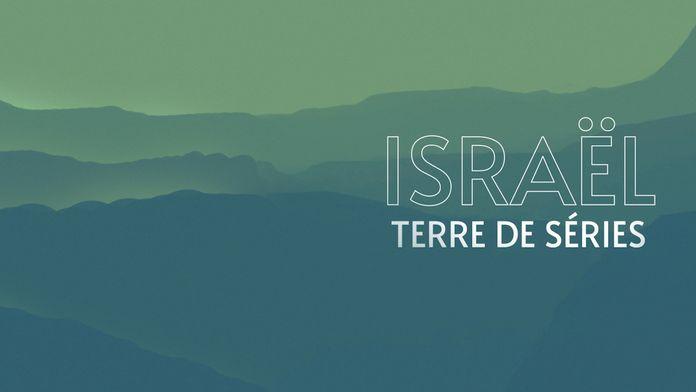 Israël, terre de séries