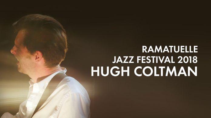 Ramatuelle Jazz festival 2018 : Hugh Coltman