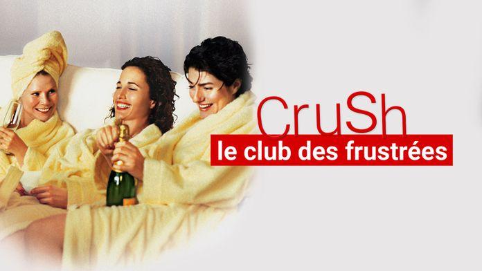 Crush, le club des frustrées