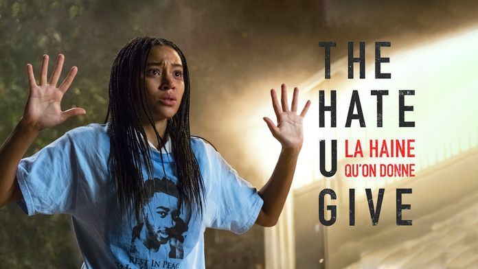 The Hate U Give : la haine qu'on donne