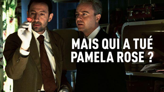 Mais qui a tué Pamela Rose ?