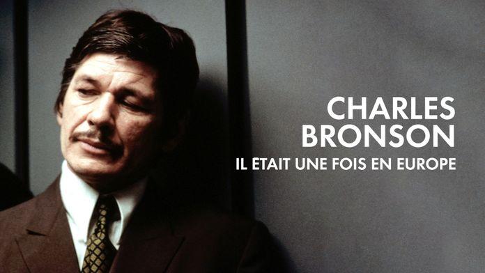 Charles Bronson, il était une fois en Europe