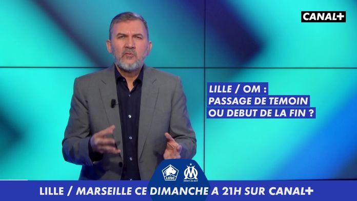 L'Edito Foot - Episode 11 : Lille / Marseille