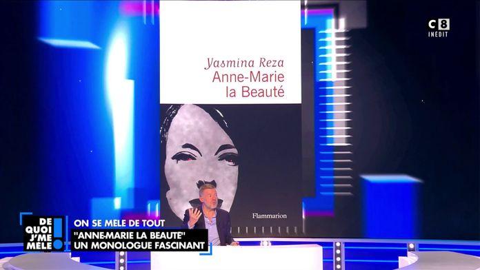 """""""Anne-Marie la Beauté"""" le nouveau roman de Yasmina Reza"""