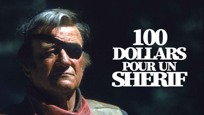 Cent dollars pour un shérif