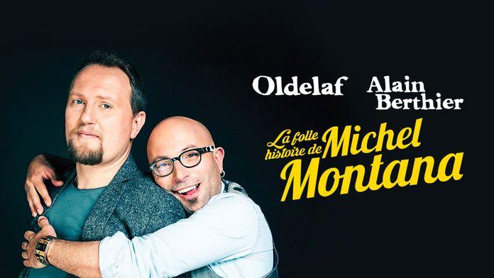 Oldelaf et Alain Berthier : La Folle Histoire de Michel Montana