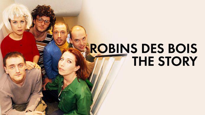 Robins des bois, the Story