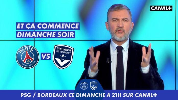 L'Edito Foot - Episode 12 : Paris SG / Bordeaux