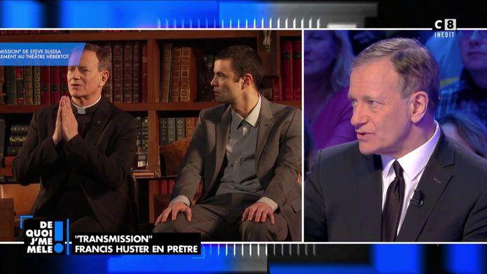 """Transmission"", Francis Huster en prêtre au théâtre !"