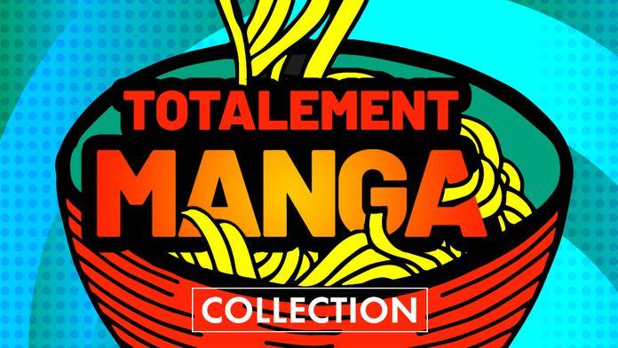 Totalement Manga !