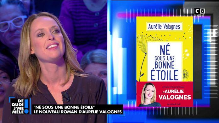 """""""Né sous une bonne étoile"""" le nouveau roman d'Aurélie Valognes"""
