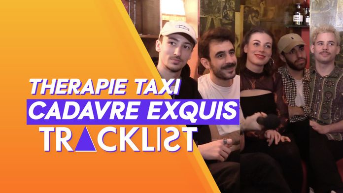 Therapie Taxi se censure ?! | Tracklist Cadavre Exquis