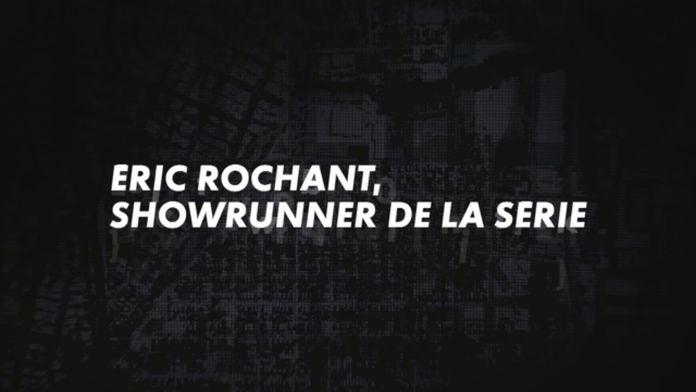 Entretien avec le showrunner Eric Rochant