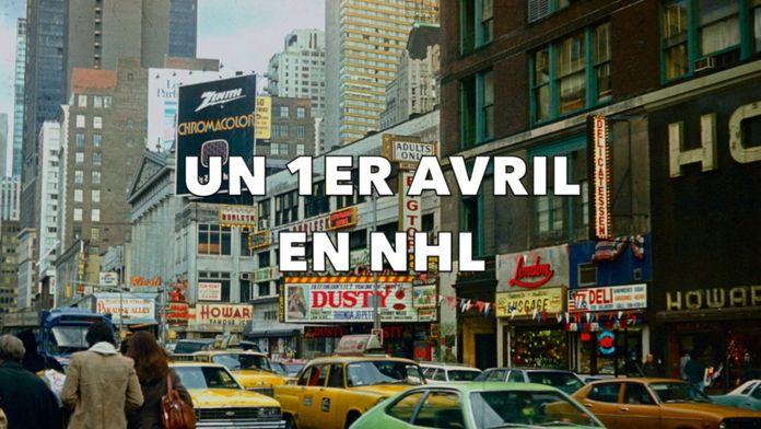 Un 1ier avril en NHL : Sport Américain