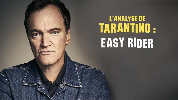 L'analyse de Tarantino : Easy Rider