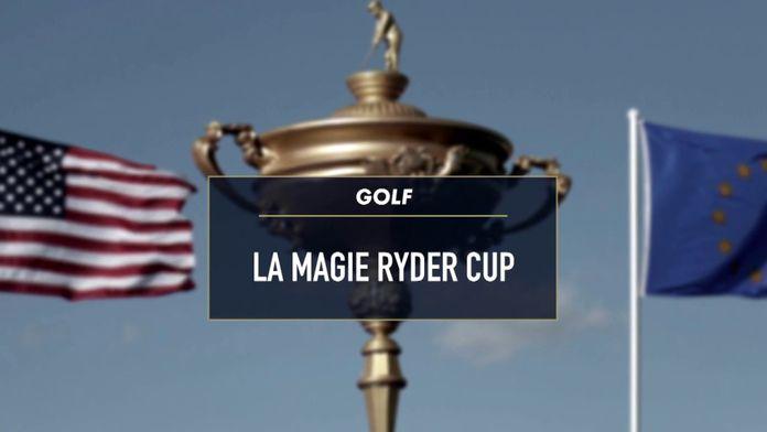 La magie Ryder Cup : Ryder Cup