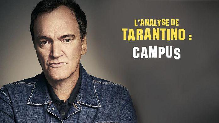 L'analyse de Tarantino : Campus