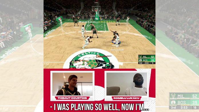 Deuxième semaine - Celtics VS Bucks contre Romelu Lukaku : NBA2K Sundays avec Thibaut Courtois