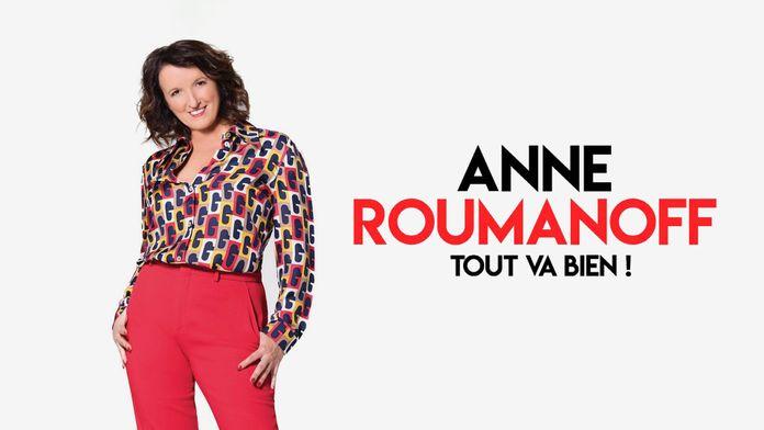 Anne Roumanoff à l'Olympia : Tout va bien !