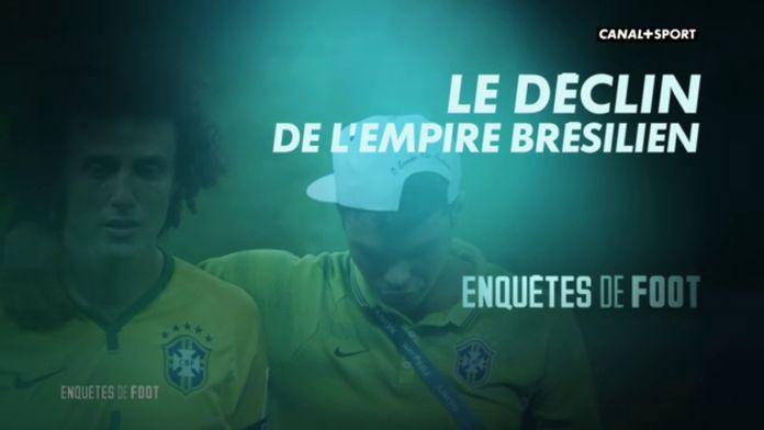 Le déclin de l'empire Brésilien : Enquêtes de foot
