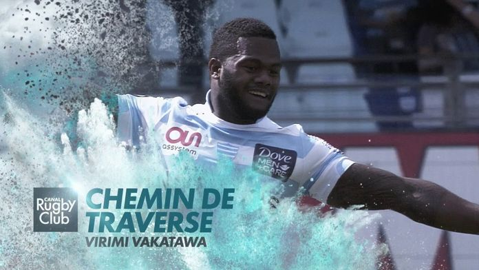 Virimi Vakatawa : Chemin de Traverse - Joyeux anniversaire ! : Retro - Rugby