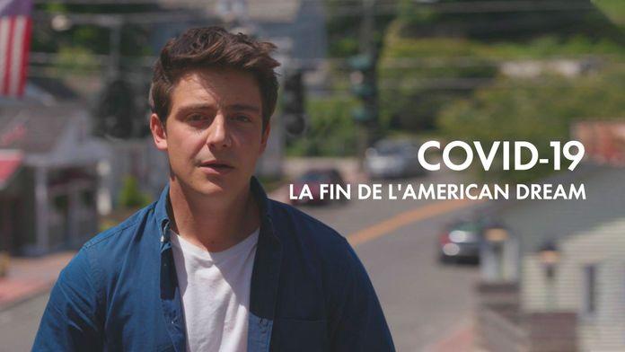 COVID 19 : la fin de l'American Dream ?