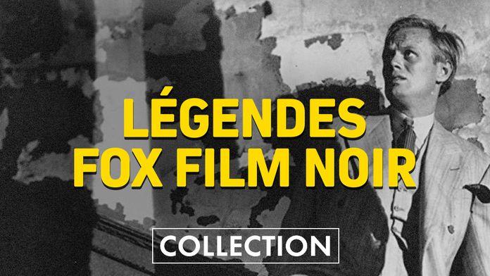 Légendes : Fox film noir