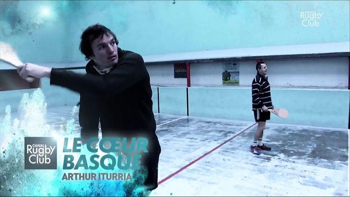 Arthur Iturria - Le Coeur Basque : Joyeux anniversaire ! : Canal Rugby Club
