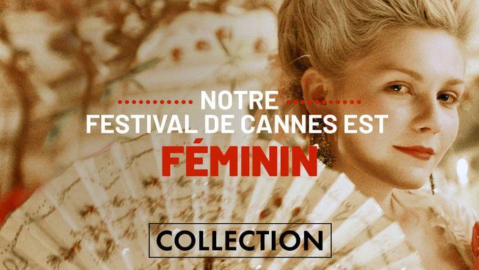 Notre festival de Cannes est féminin