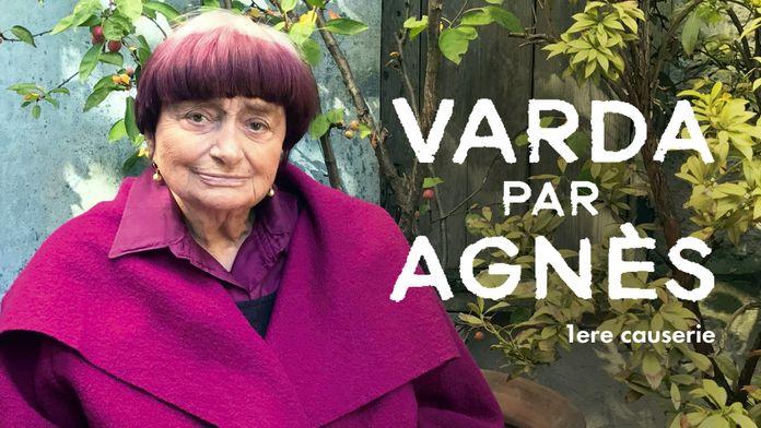 Varda par Agnès : Causerie 1