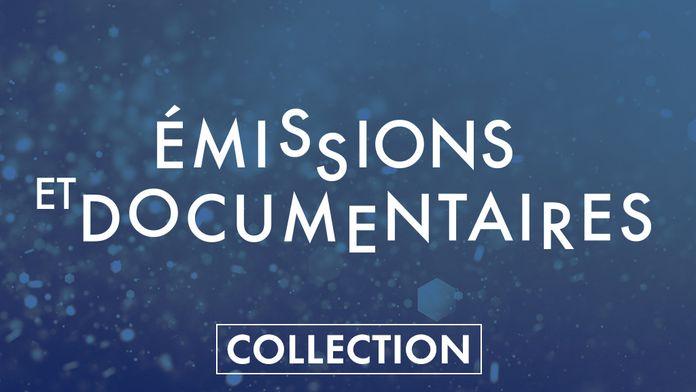 Emissions et documentaires