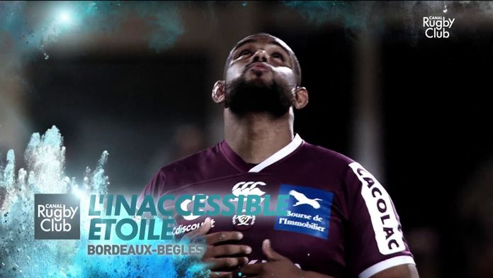 Bordeaux-Bègles : l'inaccessible étoile : Canal Rugby Club