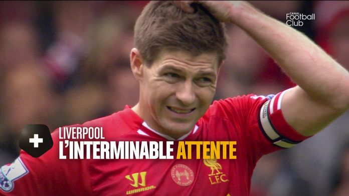 Liverpool : l'interminable attente : Canal Football Club