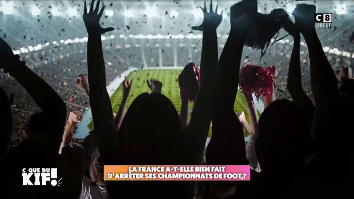 La France a-t-elle bien fait d'arrêter ses championnats de foot ?