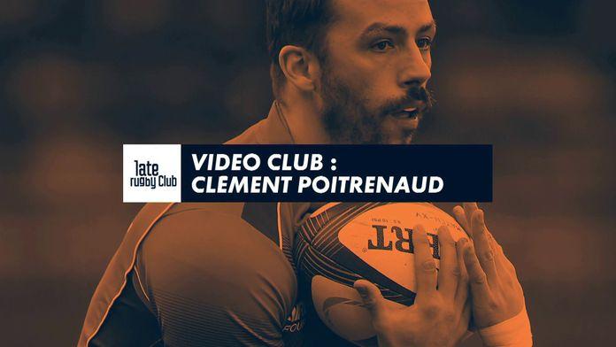Video Club : Clément Poitrenaud : Late Rugby Club - Retro - Joyeux anniversaire