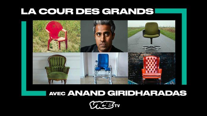 Dans la cour des Grands avec Anand Giridharadas