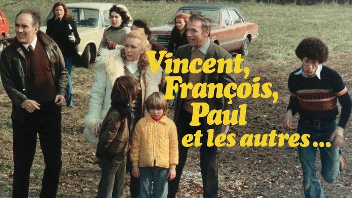Vincent, François, Paul et les autres