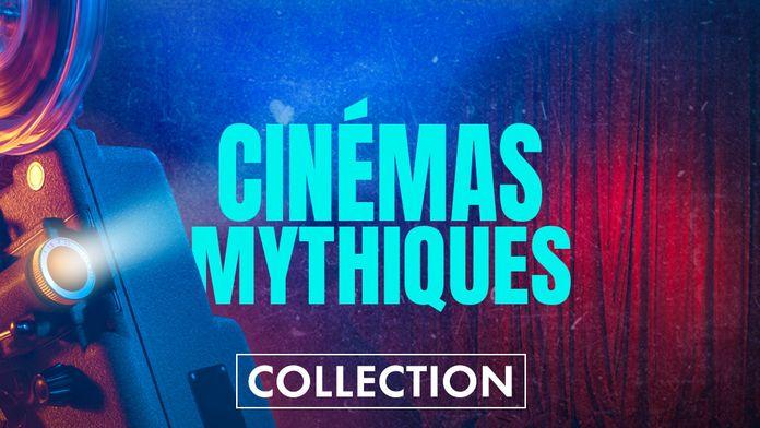 Cinémas mythiques