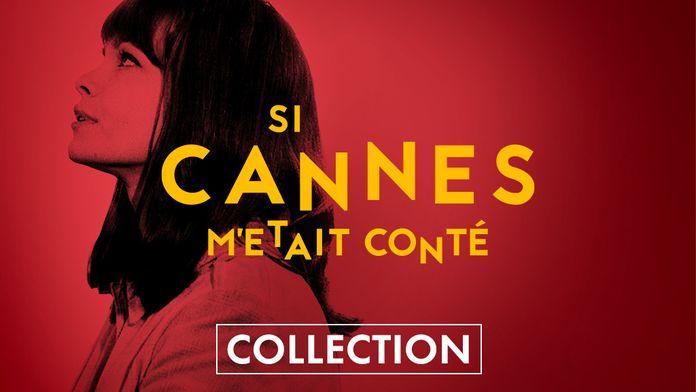 Si Cannes m'était conté