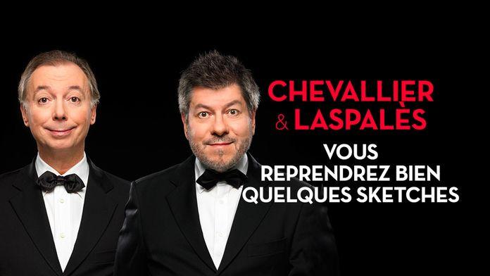 Chevallier et Laspalès : Vous reprendrez bien quelques sketches ?